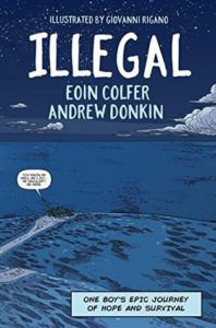 Short Stand-alone Graphic Novels- Illegal by Eoin Colfer and Andrew Donkin book cover