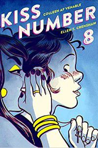 Kiss Number 8 by Coleen AF Venable and Ellen T. Crenshaw Cover