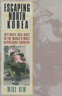 Escaping North Korea Book Cover