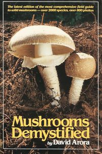 Mushrooms Demystified by David Aurora e1594664206672.jpg.optimal