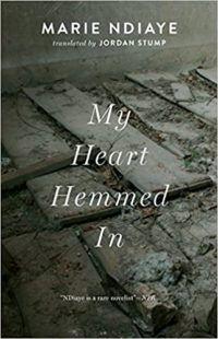 My Heart Hemmed In by Marie NDiaye cover