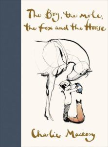 The boy, the mole, the fox and the horse by Charlie Mackesy book cover