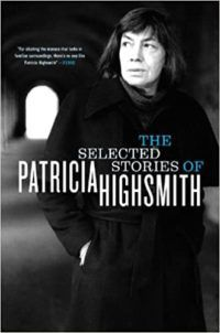 The Selected Stories of Patricia Highsmith cover