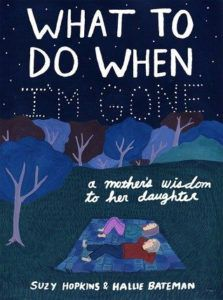Short Stand-alone Graphic Novels - What to do when I'm gone by Suzie Hopkins book cover