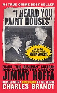 I Heard You Paint Houses Book Cover