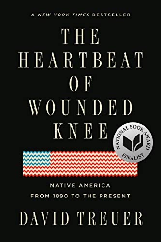cover image of The Heartbeat of Wounded Knee by David Treuer