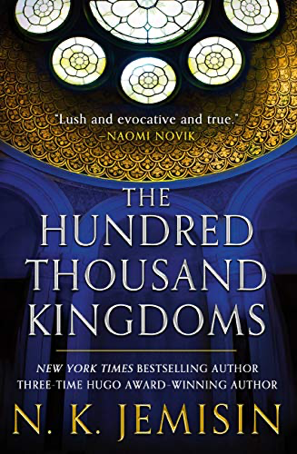 cover image of The Hundred Thousand Kingdoms by N.K. Jemisin