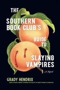 Guia do Southern Book Club para matar vampiros