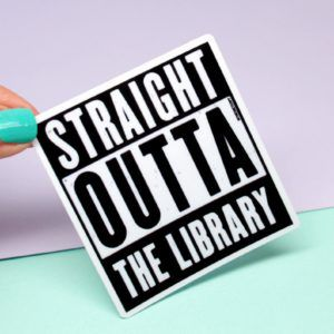 Straight Outta the Library Sticker