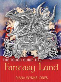 The Tough Guide to Fantasyland cover