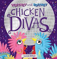 cover for Whitney and Britney Chicken Divas