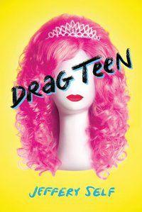 Drag Teen by Jeffrey Self.jpg.optimal