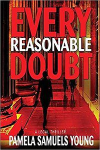 Every Reasonable Doubt by Pamela Samuels Young.jpg.optimal