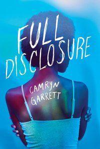 Full Disclosure by Camryn Garrett cover