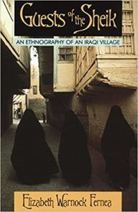 Guests of the Sheik An Ethnography of an Iraqi Village