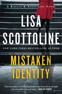 Mistaken Identity by Lisa Scottoline.jpg.optimal