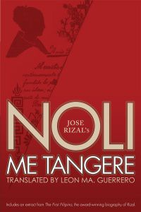 Noli Me Tangere and El Filibusterismo by Jose Rizal, translated by Leon Maria Guerrero III, and read by Richard E. Grant