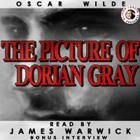 The Picture of Dorian Gray by Oscar Wilde, read by James Warwick