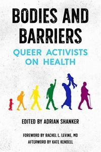Bodies and Barriers edited by Adrian Shanker