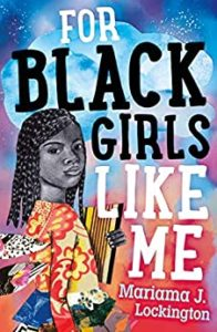 imagem da capa de For Black Girls Like Me por Mariama J. Lockington