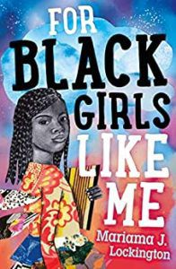cover image of For Black Girls Like Me by Mariama J. Lockington