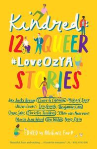 Kindred 12 Queer LoveOzYA Stories from Rainbow Books for Pride Day | bookriot.com