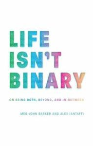 Life Isn't Binary from Rainbow Books for Pride Day | bookriot.com