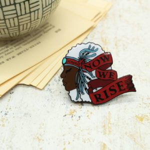 Now We Rise Pin