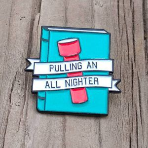 Pulling An All Nighter Enamel Pin