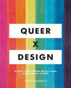 Queer x Design from Rainbow Books for Pride | bookriot.com
