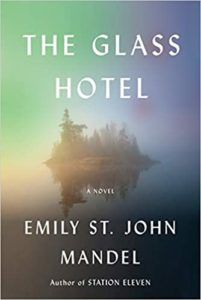 cover image of The Glass Hotel by Emily St. John Mandel