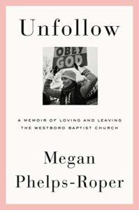 imagem da capa de Deixar de seguir por Megan Phelps-Roper