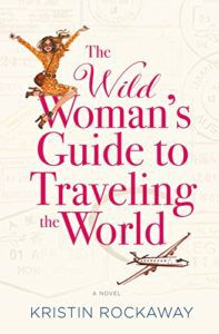 wild womans guide to traveling the world