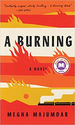 A Burning de Megha Majumdar