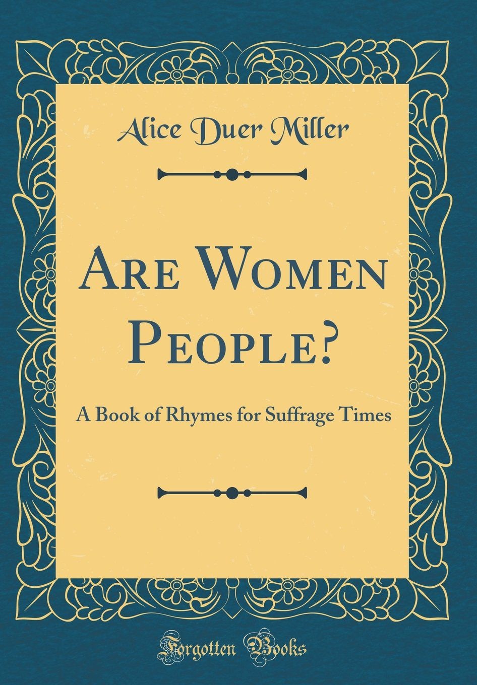Are Women People? by Alice Duer Miller