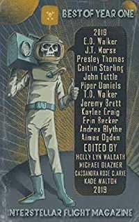 Interstellar-Flight-Magazine-Year-1-edited-by-Holly-Lyn-Walrath