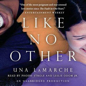 Audiobook cover of Like No Other by Una LaMarche