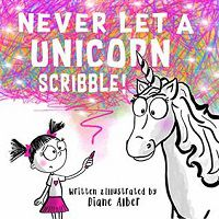 Never Let A Unicorn Scribble Cover
