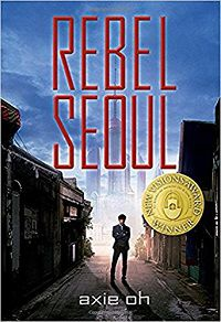 Rebel Seoul por Axie Oh cover