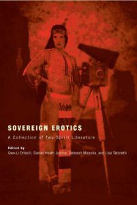 Sovereign Erotics: A Collection of Two-Spirit Literature, an example of contemporary Native literature.