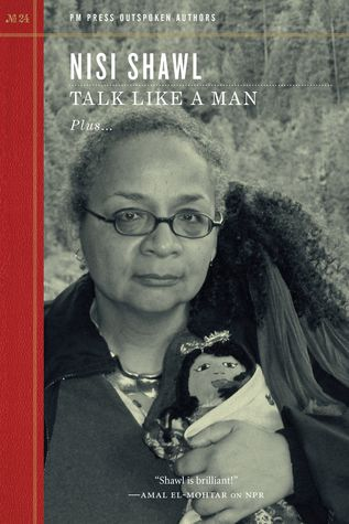 Talk Like A Man by Nisi Shawl