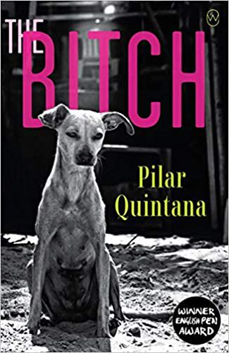 The Bitch Pilar Quintana cover