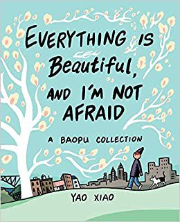 Everything is Beautiful and I'm Not Afraid cover