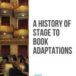stage to book adaptations