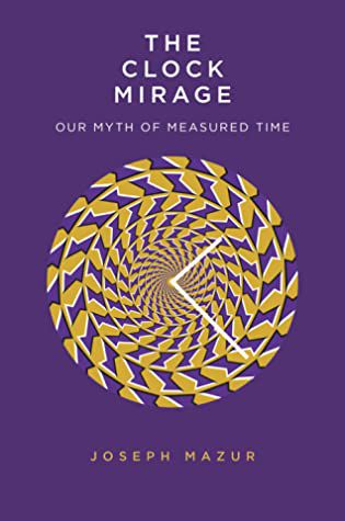 The Clock Mirage, Books About Time