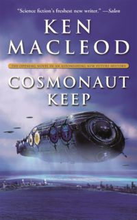 Cosmonauts Keep Ken Macleod e1597255679987.jpg.optimal