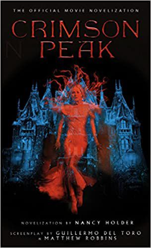 Crimson Peak novelization by Nancy Holder