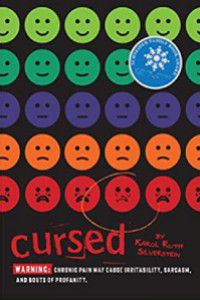 Cursed by Karol Ruth Silverstein [black background with pain scale faces in light green, dark green, blue, orange, and red. One of the red faces is circled]