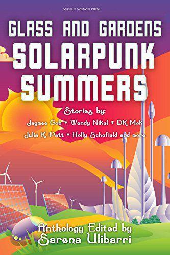 Glasses and Gardens Solarpunk Summers.jpg.optimal