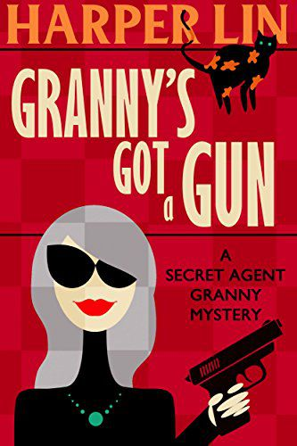 cover of Granny's Got a Gun